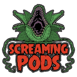 Screaming Pods