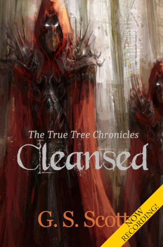 "<a href=""https://www.amazon.com/Cleansed-True-Tree-Chronicles-Scott-ebook/dp/B07GFTV1DZ""><b>CLEANSED</b> by G. S. Scott</a>"