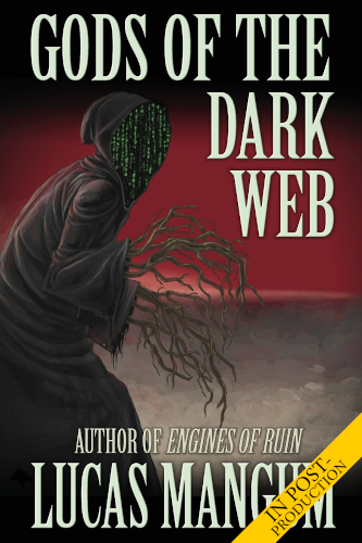 """<a href=""""https://www.amazon.com/Gods-Dark-Web-Lucas-Mangum-ebook/dp/B079YB9MKY""""><b>GODS OF THE DARK WEB</b> by Lucas Mangum</a>"""