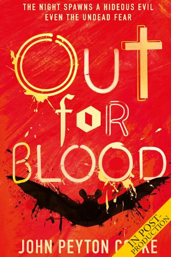 """<a href=""""https://www.amazon.com/Out-Blood-John-Peyton-Cooke-ebook/dp/B07X21FPML""""><b>OUT FOR BLOOD</b> by John Peyton Cooke</a>"""