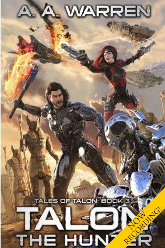"""<a href=""""https://www.amazon.com/Talon-Hunter-Tales-Book-ebook/dp/B07X7SGGDF""""><b>TALON THE HUNTER</b> by A. A. Warren</a>"""
