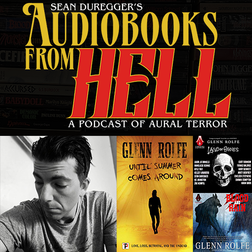 Episode 014: Vampires! Werewolves! Oh my! An Interview With Glenn Rolfe